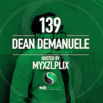 Subdivisiosn Global Radio #139, Dean Demanuele