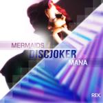 Discjoker - Mermaids 246x230